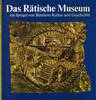 https://raetischesmuseum.gr.ch/de/besuch/shop/FotosPublikationen/37d6a74f3b.jpg